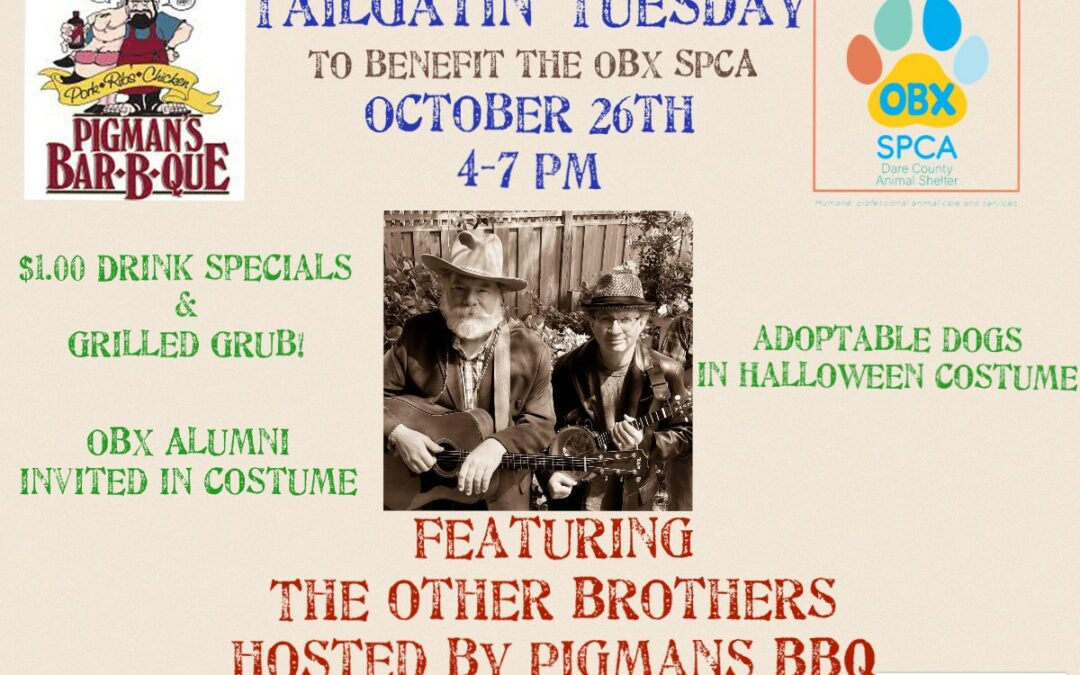 Tailgatin Tuesday Benefit for the OBX SPCA!